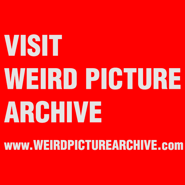 Weird Picture Archive